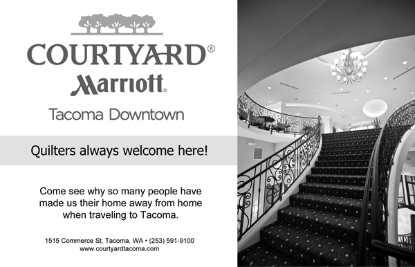 Black and white advertisement created for the Courtyard Marriott Tacoma Downtown for use in the 2013 Pacific West Quilt Show program.
